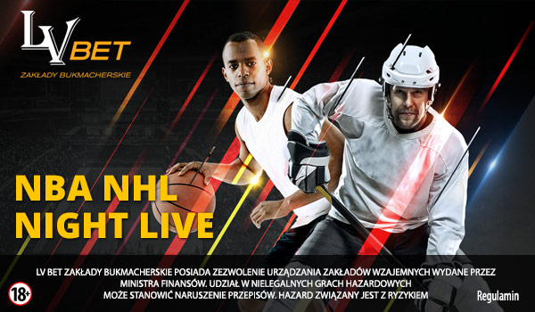 NBA NHL Night Live z bukmacherem LV BET